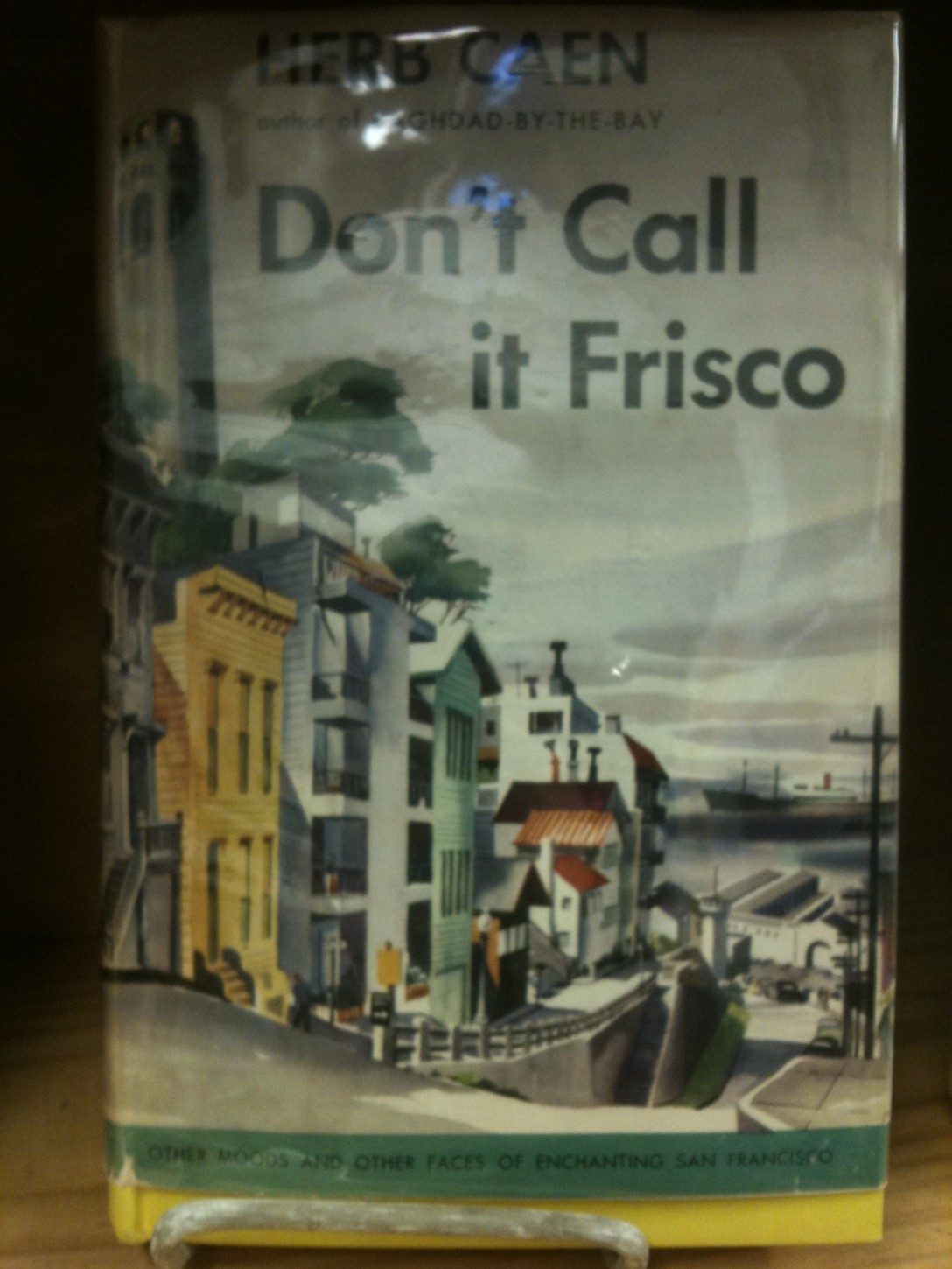 Herb Caen Don't Call It Frisco