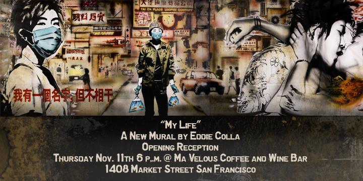 Eddie Colla My Life mural