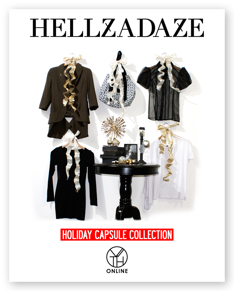 HELLZADAZE Hellz Holiday 2010 Capsule Collection