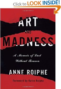 Anne Roiphe Art and Madness